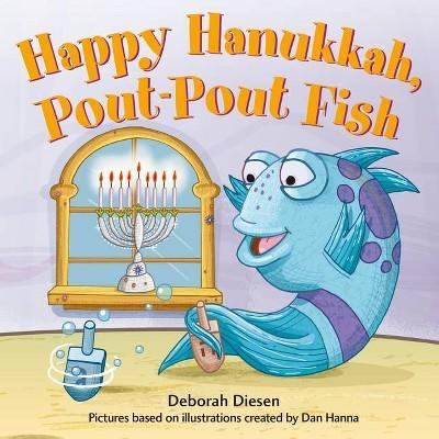 Happy Hanukkah, Pout-Pout Fish - (Pout-Pout Fish Mini Adventure, 11) by  Deborah Diesen (Board Book)