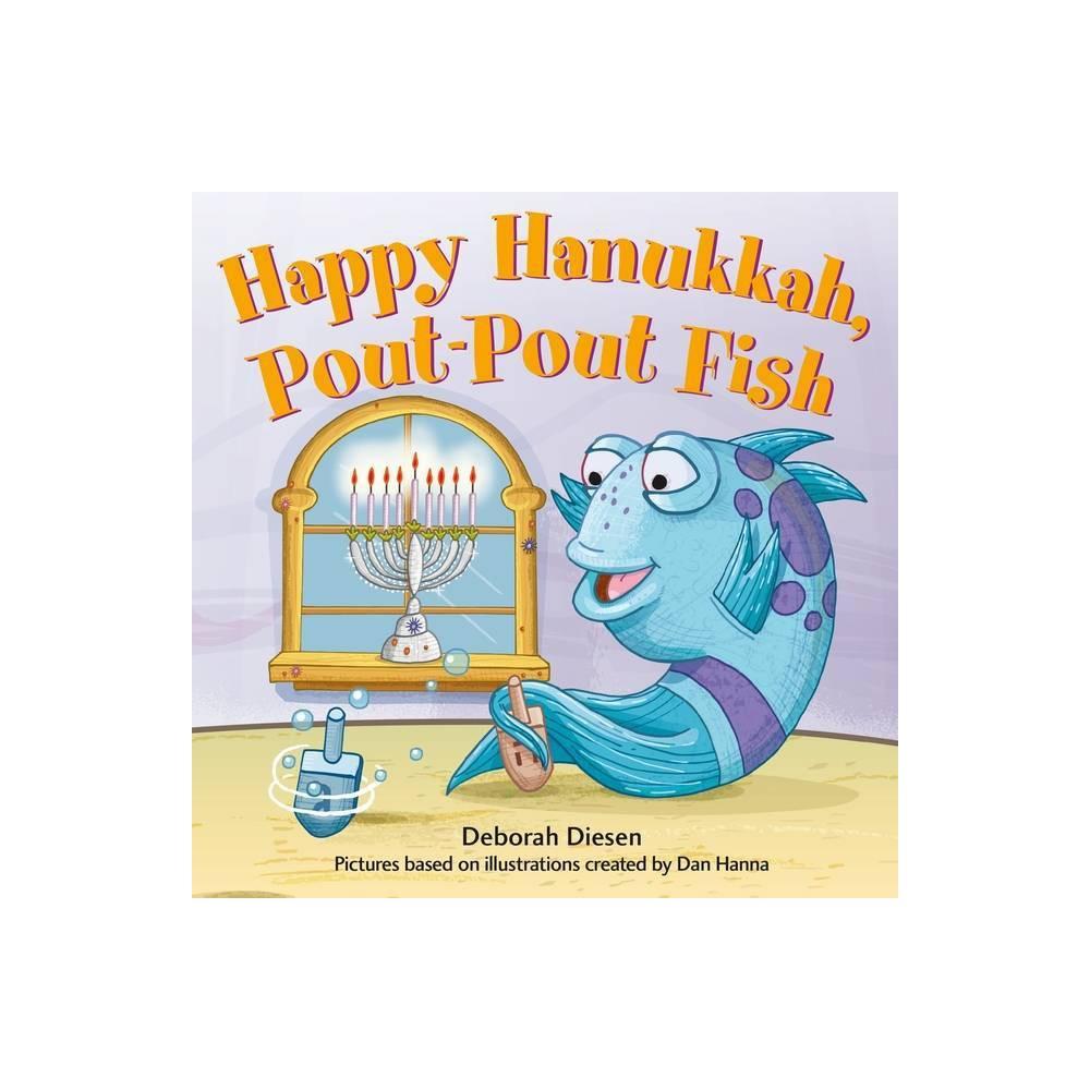 Happy Hanukkah Pout Pout Fish Pout Pout Fish Mini Adventure 11 By Deborah Diesen Board Book