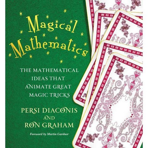 Magical Mathematics - by  Persi Diaconis & Ron Graham (Paperback) - image 1 of 1