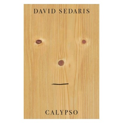 Calypso - by David Sedaris (Hardcover)