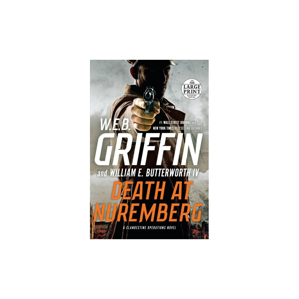 Death at Nuremberg - Large Print by W. E. B. Griffin & William E. IV Butterworth (Paperback)