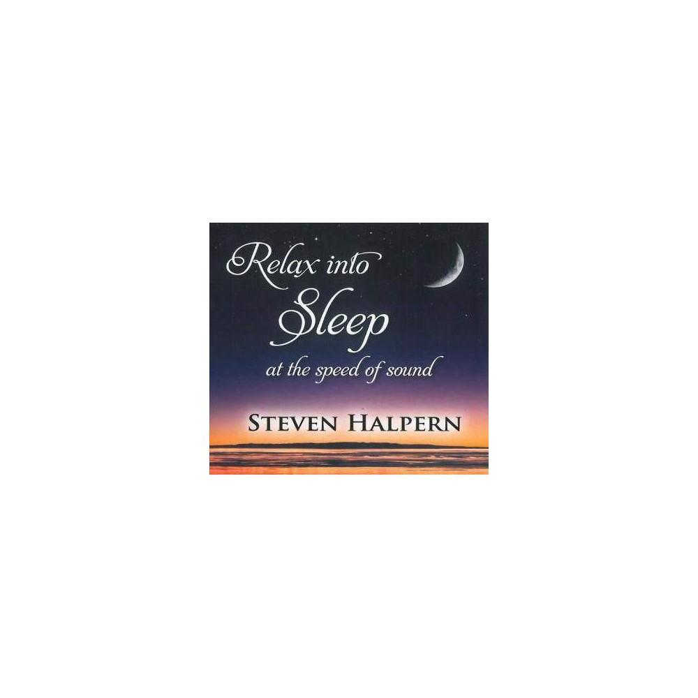 Steven Halpern Relax Into Sleep Cd