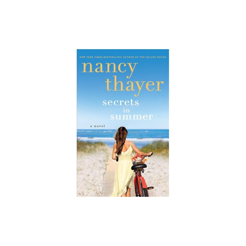 Secrets in Summer : Library Edition (Unabridged) (CD/Spoken Word) (Nancy Thayer)