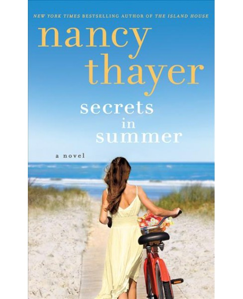 Secrets in Summer : Library Edition (Unabridged) (CD/Spoken Word) (Nancy Thayer) - image 1 of 1