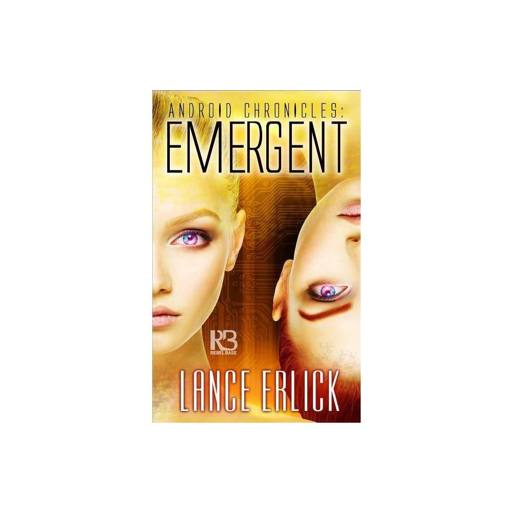 Emergent By Lance Erlick Paperback