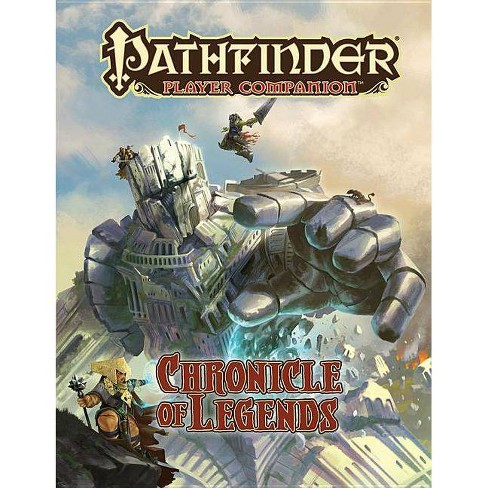 Pathfinder Player Companion: Chronicle of Legends - (Paperback) - image 1 of 1