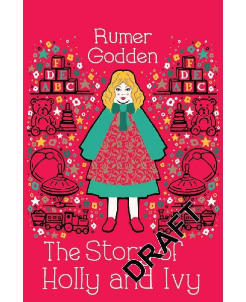 Story of Holly and Ivy -  Reprint by Rumer Godden (Paperback) - image 1 of 1