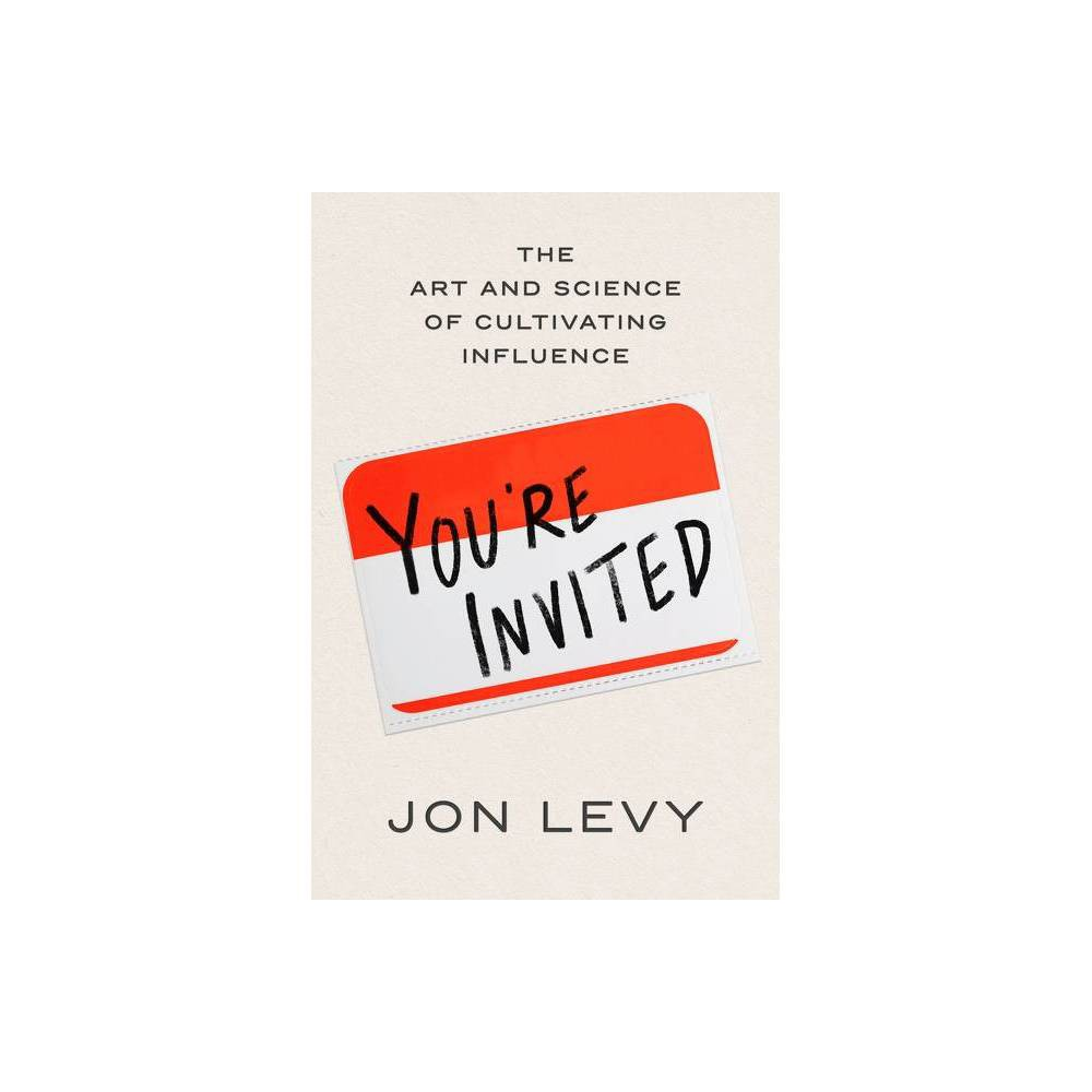 You Re Invited By Jon Levy Hardcover