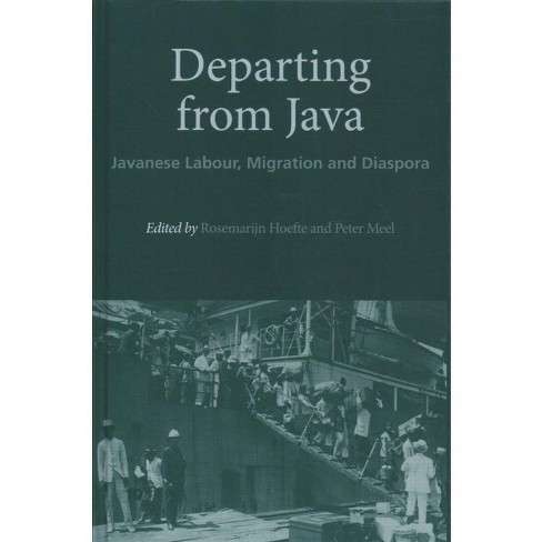 Departing from Java : Javanese Labour, Migration and Diaspora -  (Hardcover) - image 1 of 1