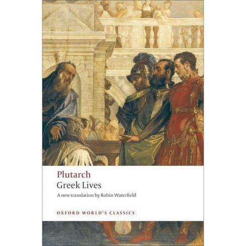Greek Lives - (Oxford World's Classics (Paperback)) (Paperback) - image 1 of 1