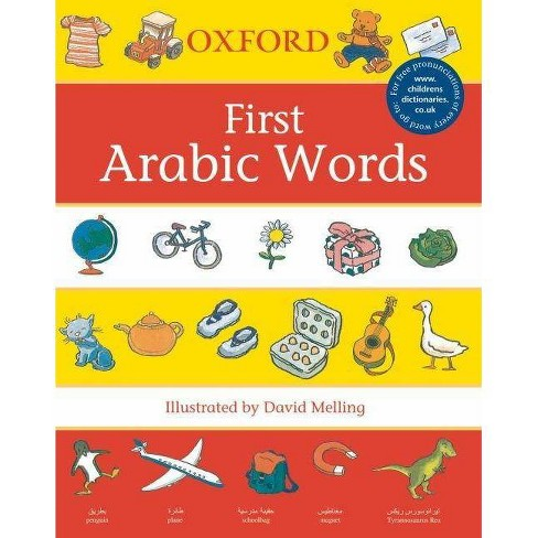 Oxford First Arabic Words - (First Words (Oxford)) by  Neil Morris & David Melling (Paperback) - image 1 of 1