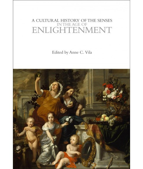 Cultural History of the Senses in the Age of Enlightenment -  (Paperback) - image 1 of 1