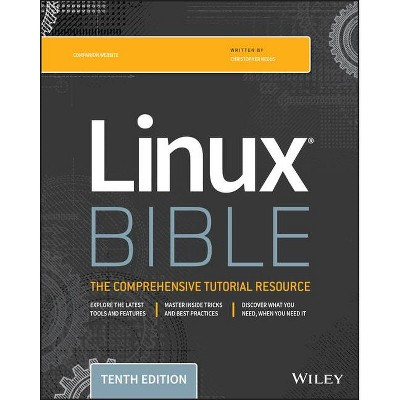 Linux Bible - (Bible (Wiley)) 10th Edition by  Christopher Negus (Paperback)