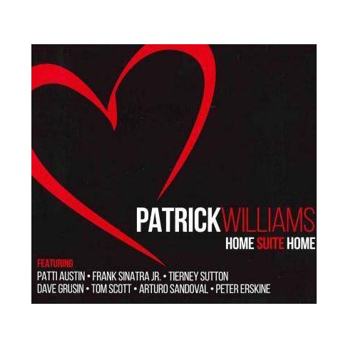 Patrick Williams - Home Suite Home (CD) - image 1 of 1