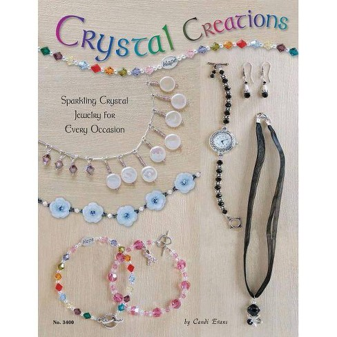 Crystal Creations - by  Candi Evans (Paperback) - image 1 of 1