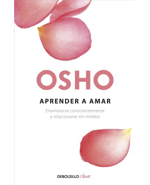 Aprender a amar / Learn To Love -  by Osho (Paperback) - image 1 of 1