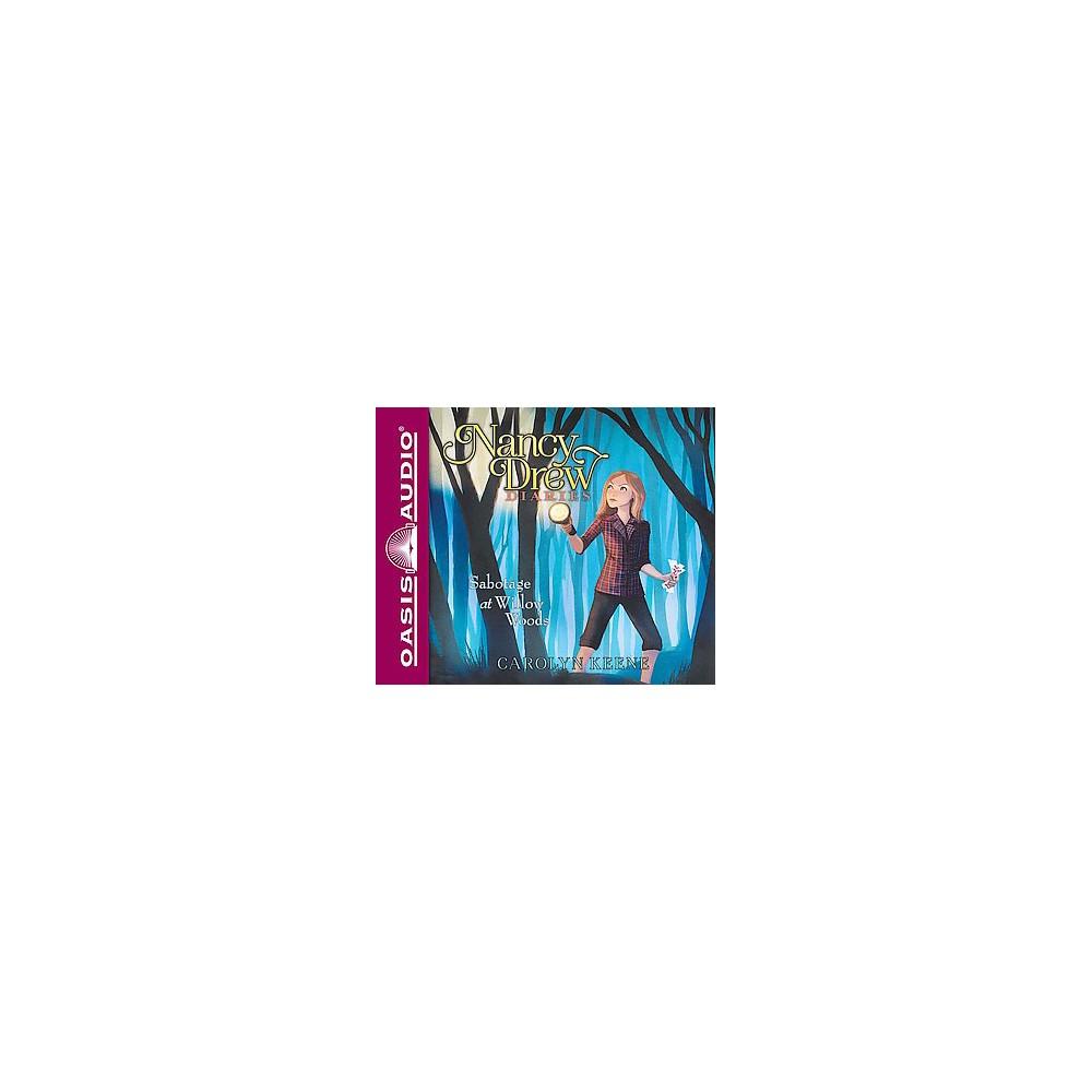 Sabotage at Willow Woods (Unabridged) (CD/Spoken Word) (Carolyn Keene)