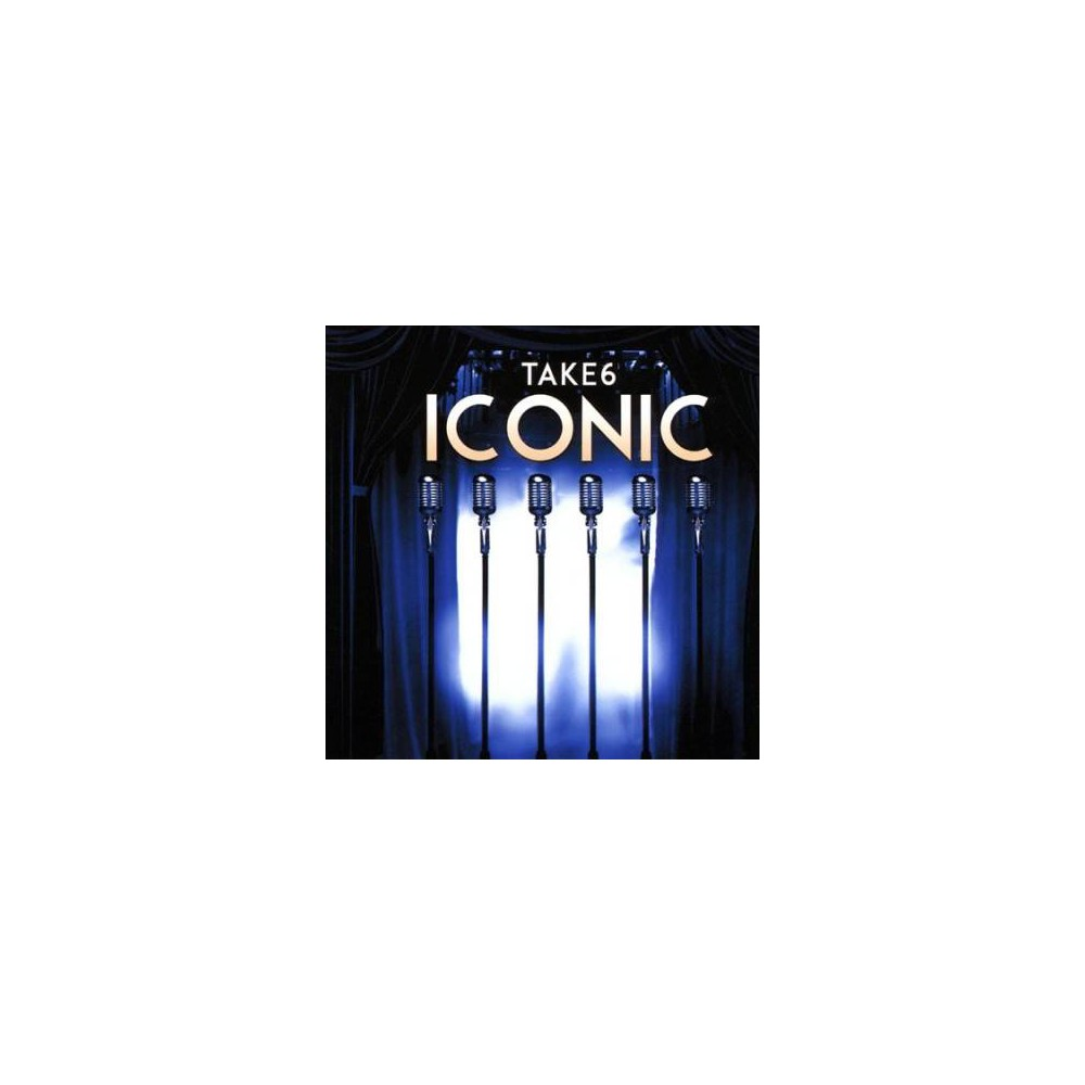 Take 6 - Iconic (CD), Pop Music