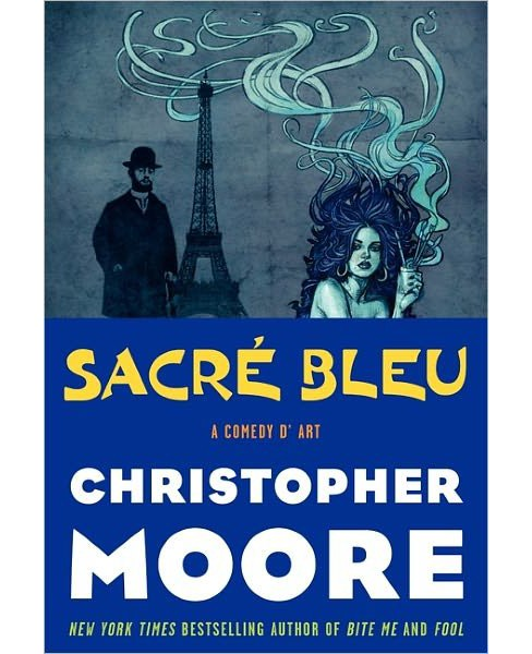 Sacre Bleu: A Comedy d'Art (Hardcover) (Christopher Moore) - image 1 of 1