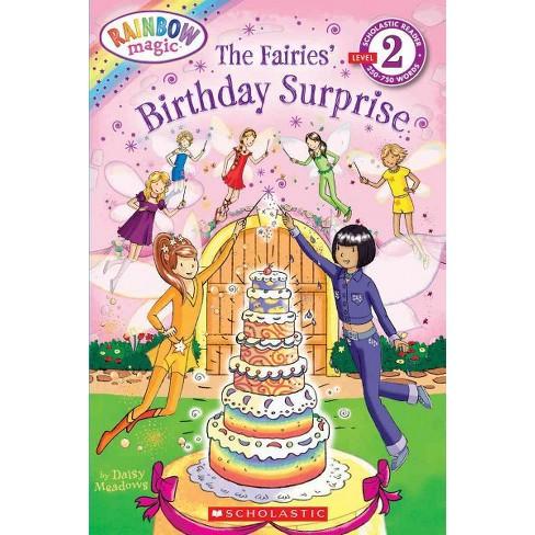Scholastic Reader Level 2: Rainbow Magic: The Fairies Birthday Surprise - (Scholastic Reader: Level 2) - image 1 of 1