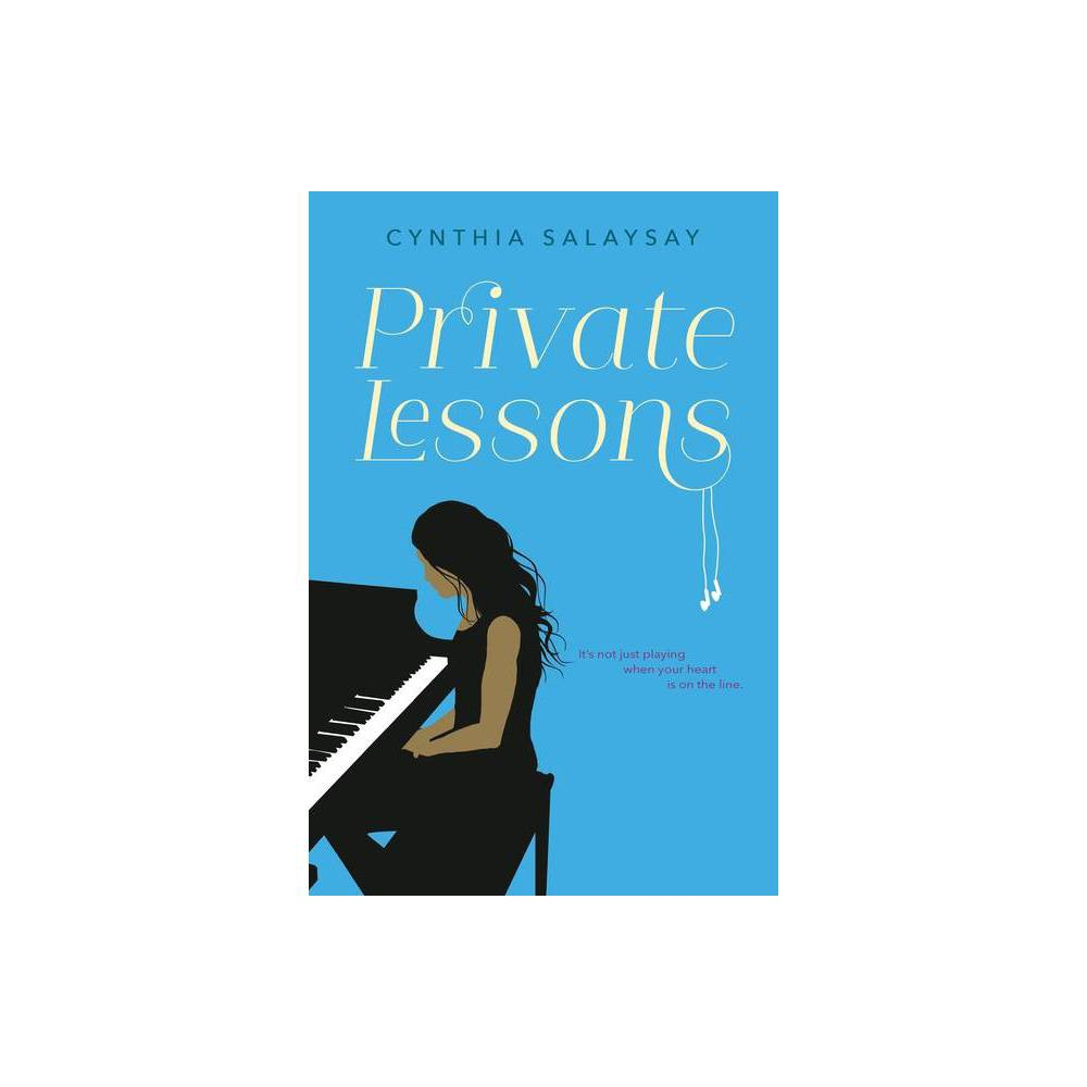 Private Lessons By Cynthia Salaysay Hardcover