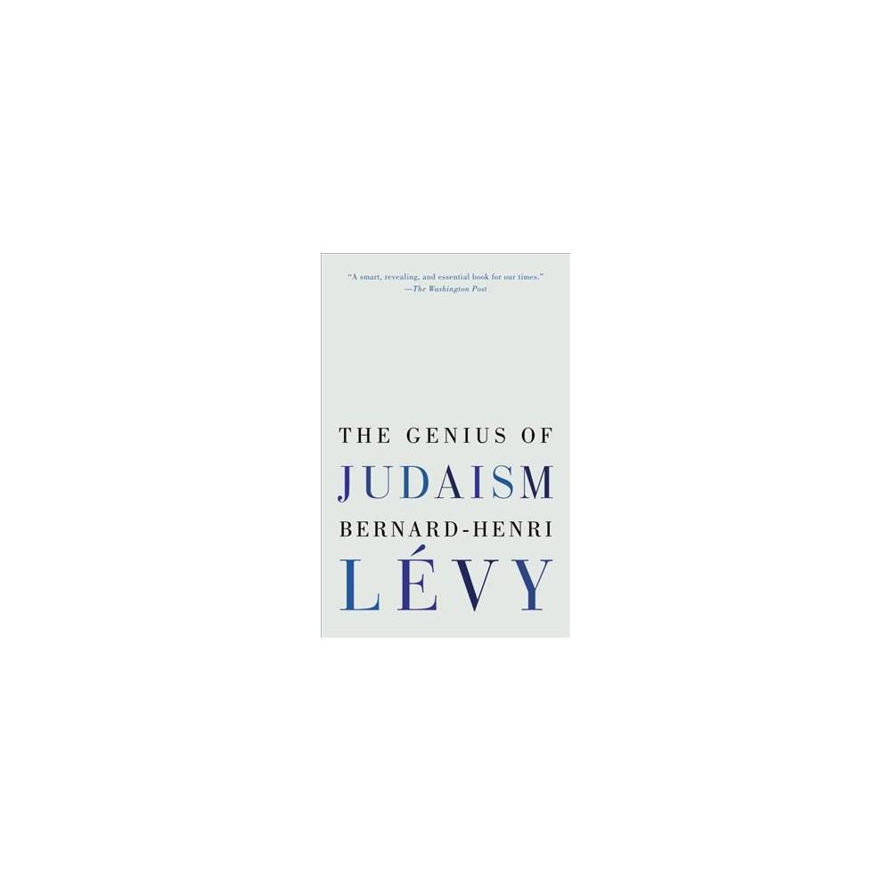 Genius of Judaism - by Bernard-Henri Lu00e9vy (Paperback)
