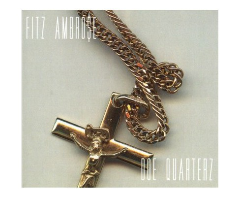 Fitz Ambrose - Doe Quarterz (CD) - image 1 of 1