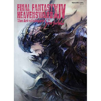 Final Fantasy XIV: Heavensward -- The Art of Ishgard -The Scars of War- - by Square Enix (Paperback)