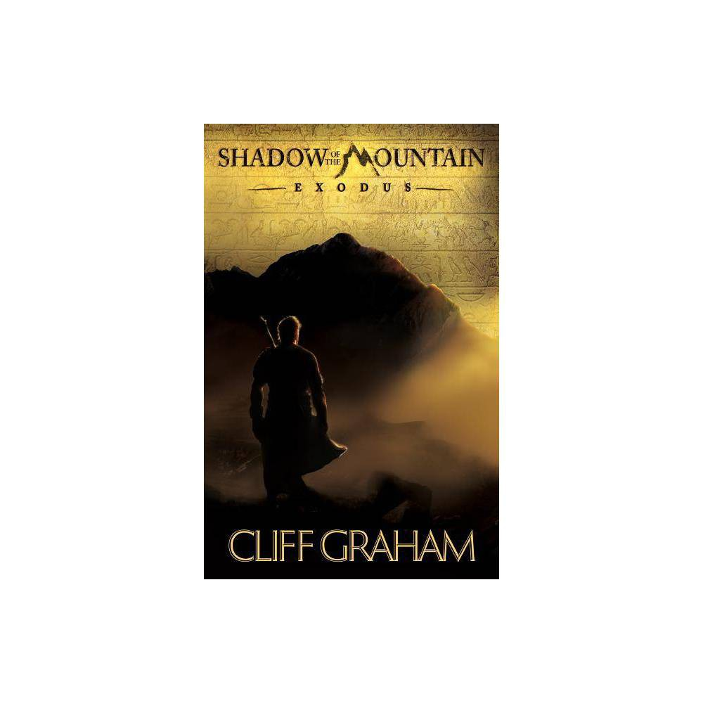 Shadow Of The Mountain By Cliff Graham Paperback