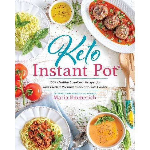 Keto Instant Pot - by  Maria Emmerich (Paperback) - image 1 of 1