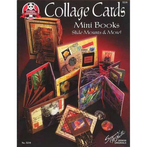 Collage Cards Mini Books, Slide Mounts & More - by  Suzanne McNeill (Paperback) - image 1 of 1