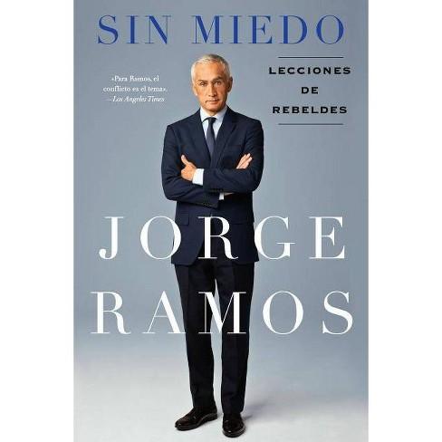 Sin Miedo - by  Jorge Ramos (Paperback) - image 1 of 1