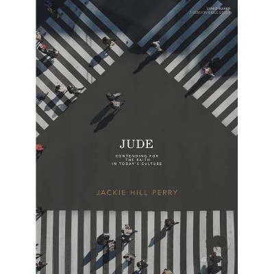 Jude - Bible Study Book - by  Jackie Hill Perry (Paperback)