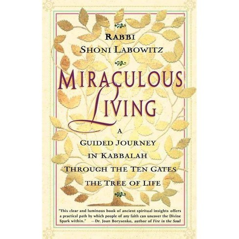 Miraculous Living - by  Shoni Labowitz (Paperback) - image 1 of 1