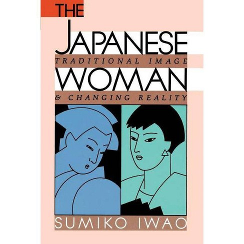 The Japanese Woman - by  Sumiko Iwao (Paperback) - image 1 of 1