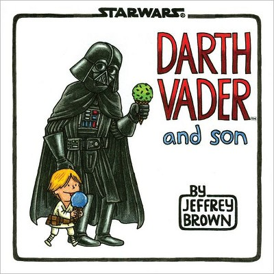 Darth Vader and Son (Hardcover)by Jeffrey Brown