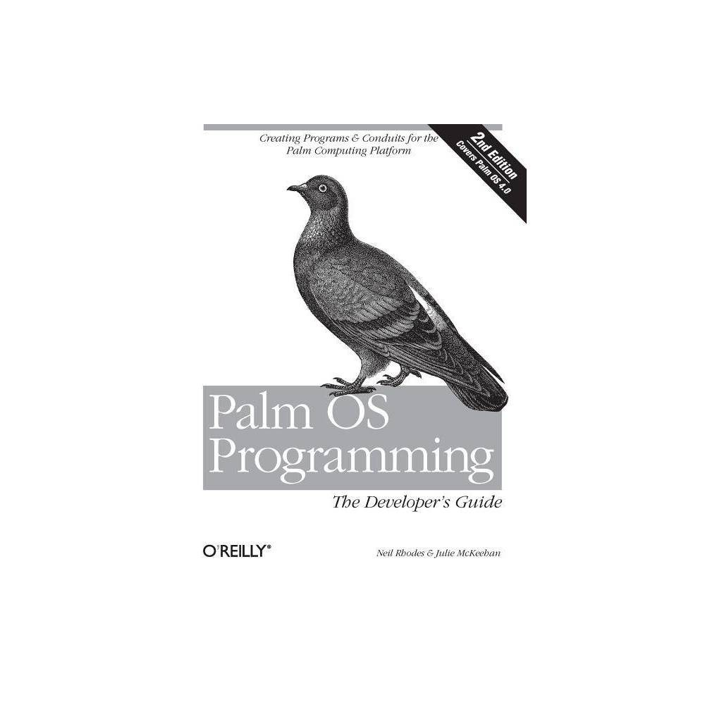 Palm OS Programming - 2 Edition by Julie McKeehan & Neil Rhodes (Paperback) With more than 16 million PDAs shipped to date, Palm has defined the market for handhelds, having dominated this class of computing devices ever since it began to outpace competitors six years ago. The company's strength is the Palm OS, and developers loyal to this powerful and versatile operating system have created more than 10,000 applications for it. Devices from Handspring, Sony, Symbol, HandEra, Kyocera, and Samsung now use Palm OS, and the number of registered Palm Developers has jumped to 130,000. If you know C or C++, and want to join those who are satisfying the demand for wireless applications, then Palm OS Programming: The Developer's Guide, Second Edition is the book for you. With expanded coverage of the Palm OS--up to and including the latest version, 4.0--this new edition shows intermediate to experienced C programmers how to build a Palm application from the ground up. There is even useful information for beginners. Everything you need to write a Palm OS application is here, from user interface design, to coding a handheld application, to writing an associated desktop conduit. All the major development environments are discussed, including commercial products such as Metroworks CodeWarrior, Java-based environments such as Sun Kvm and Ibm VisualAge Micro Edition, and the Free Software Foundation's Prc-Tools or Gcc. The focus, however, is C programming with CodeWarrior and Prc-Tools. New additions to the second edition include: A tutorial that takes a C programmer through the installation of necessary tools and the creation of a small handheld application. A new chapter on memory, with a comprehensive discussion of the Memory Manager APIs. Greatly expanded discussions of forms, forms objects, and new APIs for the Palm OS. Updated chapters on conduits that reflect the newer Conduit Development Kit. The best-selling first edition of this book is still considered the definitive guide for serious Palm programmers; it's used as the basis of Palm's own developer training materials. Our expanded second edition promises to set the standard for the next generation of Palm developers.