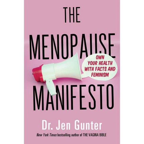 The Menopause Manifesto - by Jen Gunter (Paperback) - image 1 of 1