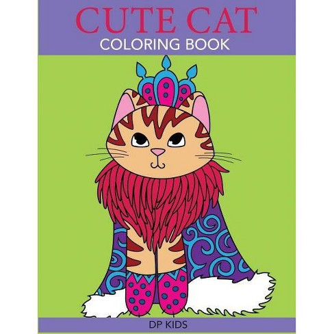 Cute Cat Coloring Book - (Cute Animal Coloring Books) By Dp Kids ...