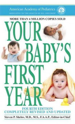 Your Baby's First Year (Revised / Updated)(Paperback)(Steven P. Shelov)