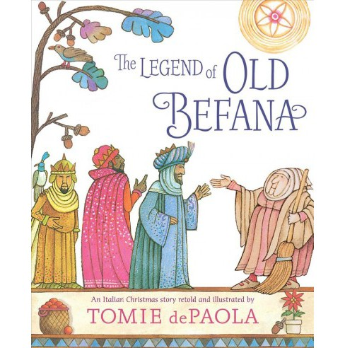 Legend of Old Befana : An Italian Christmas Story -  by Tomie dePaola (School And Library) - image 1 of 1