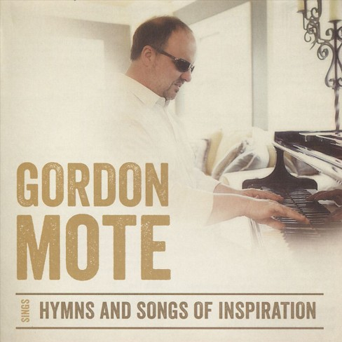 Gordon mote - Hymns and songs of inspiration (CD) - image 1 of 1