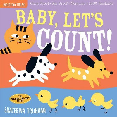 Indestructibles: Baby, Let's Count! - (Paperback)