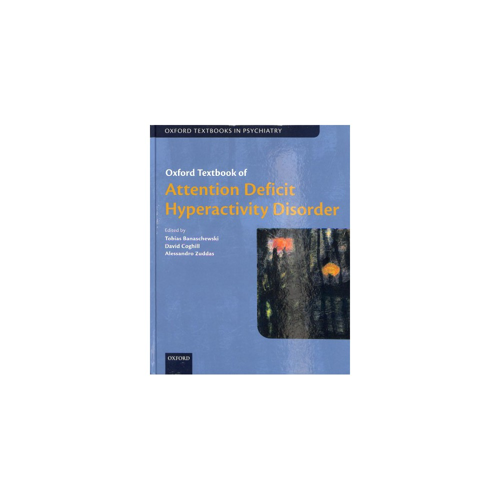 Oxford Textbook of Attention Deficit Hyperactivity Disorder - 1 (Hardcover)