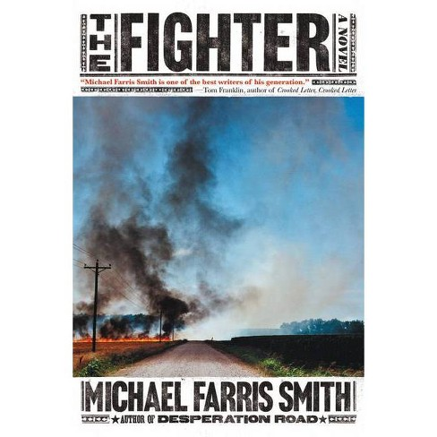 The Fighter - by  Michael Farris Smith (Paperback) - image 1 of 1