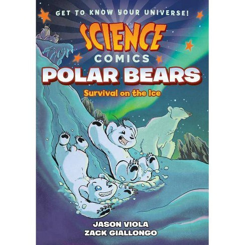 Science Comics: Polar Bears - by  Jason Viola (Hardcover) - image 1 of 1