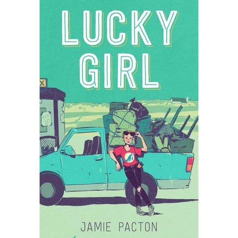 Lucky Girl - by  Jamie Pacton (Hardcover) - image 1 of 1