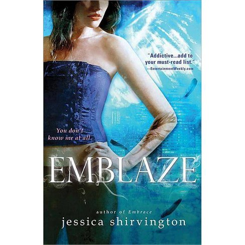 Emblaze - (Embrace) by  Jessica Shirvington (Hardcover) - image 1 of 1
