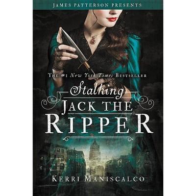 Stalking Jack the Ripper -  Reprint (Stalking Jack the Ripper) by Kerri Maniscalco (Paperback)
