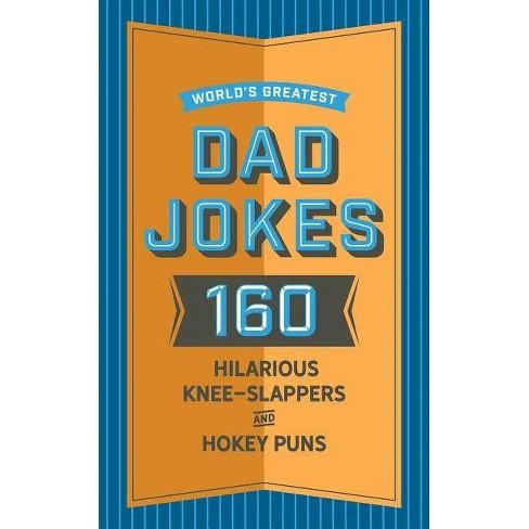World's Greatest Dad Jokes - by  John Brueckner (Hardcover) - image 1 of 1